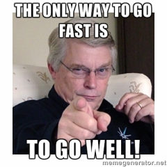 go-fast-go-well